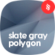 Realistic Slate Gray Polygon Backgrounds