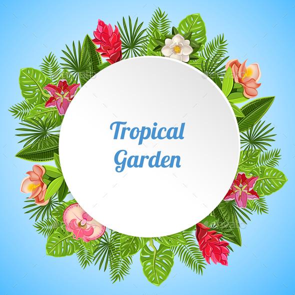 Tropical Garden Round Composition - Flowers & Plants Nature