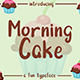 Morning Cake - Fun Font - GraphicRiver Item for Sale