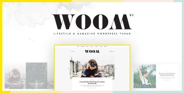 Woom - Lifestyle & Magazine WordPress Theme - Blog / Magazine WordPress