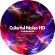 Colorful Noise HD - VideoHive Item for Sale
