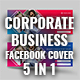 Business / Corporate Facebook Time Line Cover ( 5 in 1 ) - GraphicRiver Item for Sale