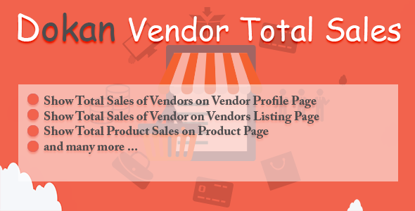 Dokan Vendor Total Sales - CodeCanyon Item for Sale
