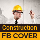 Construction Business Facebook Cover