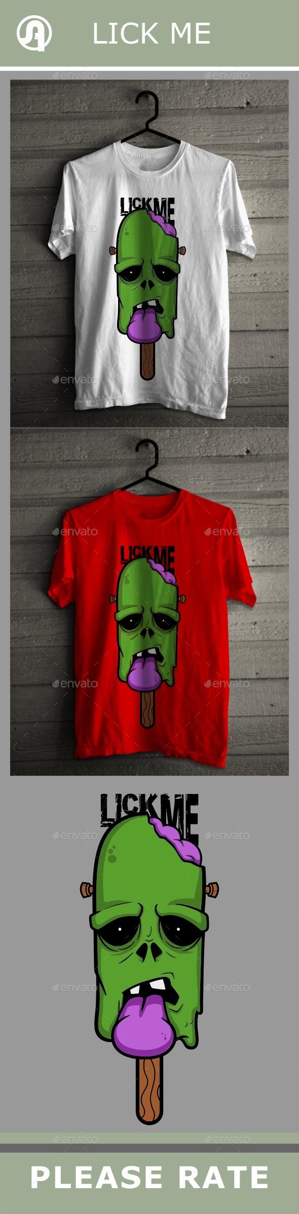 Lick Me - T-Shirts
