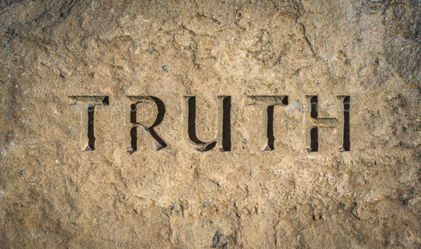Truth Chiselled Into Rock - Stock Photo - Images