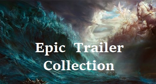 Epic Trailer Collection