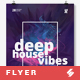 Deep House Vibes - Party Flyer / Poster Template A3 - GraphicRiver Item for Sale