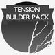 Tension Builder Pack
