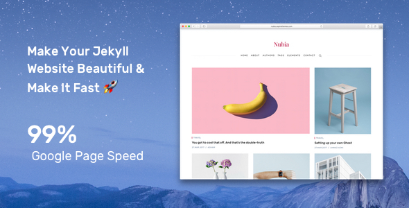Nubia - Make Your Jekyll Website Beautiful & Make It Fast
