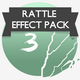 Rattle Effect Pack 3