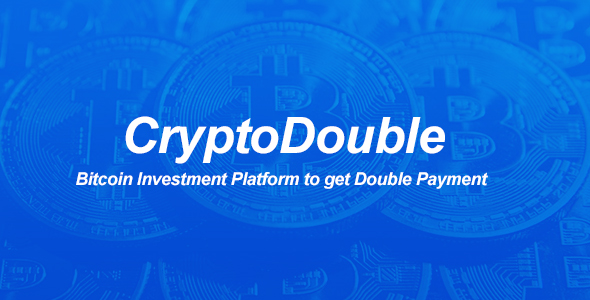 CryptoDouble - Bitcoin Investment Platform to Get Double Payment - CodeCanyon Item for Sale