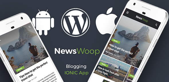 Wordpress Android + iOS App Blog, News IONIC 3 App | Full Application | Newswoop