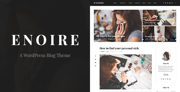 Enoire - A WordPress Blog Theme - Personal Blog / Magazine
