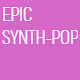 Epic Synth Pop