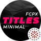 FCPX Minimal Titles Pack - VideoHive Item for Sale