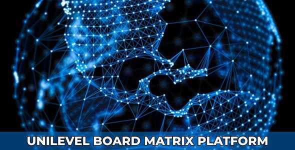 UniBoard - Unilevel Board Matrix Business Platform