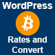 Bitcoin Realtime Currencies Rates and Converter for WordPress - CodeCanyon Item for Sale