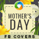 Mother's Day Facebook Cover Templates - 5 Designs - GraphicRiver Item for Sale