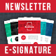 Multi Purpose Newsletter + Signature Templates - HTML Files - 5 Colors