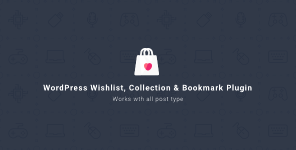 WordPress Wishlist Collection & Bookmark Plugin - CodeCanyon Item for Sale
