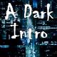 A Dark Symphonic Intro