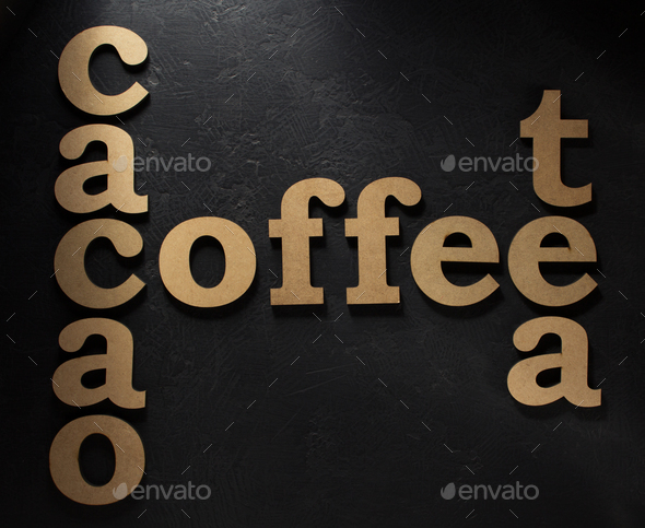 coffee, cacao and tea letters on black - Stock Photo - Images