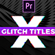 Gradient Glitch Titles Mogrt - VideoHive Item for Sale