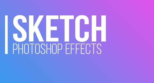 SKETCH PHOTOSHOP EFFECTS