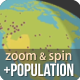 Earth Zoom and Spin with Population - VideoHive Item for Sale
