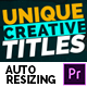Creative Titles - Auto Resizing Titles and Lower Thirds - VideoHive Item for Sale