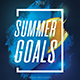 Summer Goals Party Flyer - GraphicRiver Item for Sale