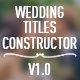 Wedding Title Constructor - VideoHive Item for Sale