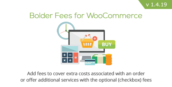 Bolder Fees for WooCommerce - CodeCanyon Item for Sale