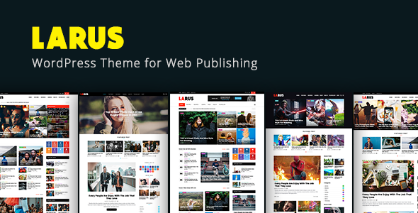 Larus - WordPress Blog Magazine Theme