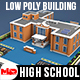 Low Poly High School Building - 3DOcean Item for Sale