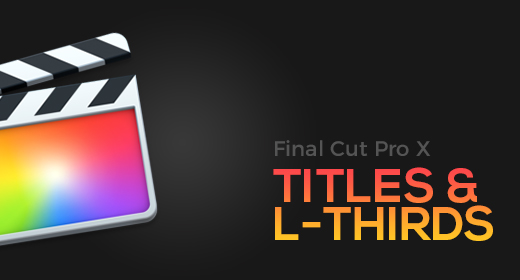 Final Cut Pro X Templates