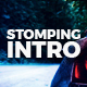 Stomping Intro - VideoHive Item for Sale