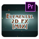 Elemental 2D FX[MIX] for Premiere - VideoHive Item for Sale