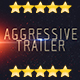 Aggressive Trailer - VideoHive Item for Sale