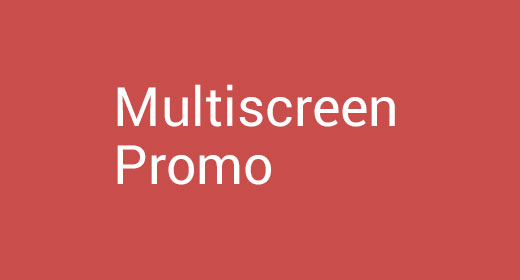 Multiscreen Promo