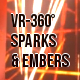 VR-360° Burning Embers and Sparks Overlays 3 PACK - VideoHive Item for Sale