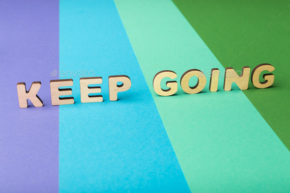 Keep going inscription on colorful background - Stock Photo - Images
