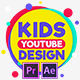Kids YouTube Channel Design - VideoHive Item for Sale