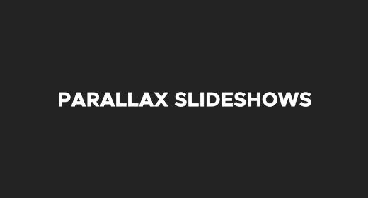 Parallax Slideshows