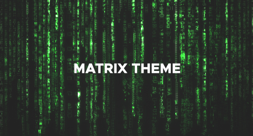 Matrix Theme