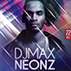 Dj Max Neonz Photoshop Flyer Template - GraphicRiver Item for Sale