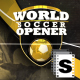 World Soccer Opener - VideoHive Item for Sale