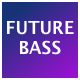 Pop Uplifting Future Bass