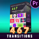 467 Transitions - VideoHive Item for Sale